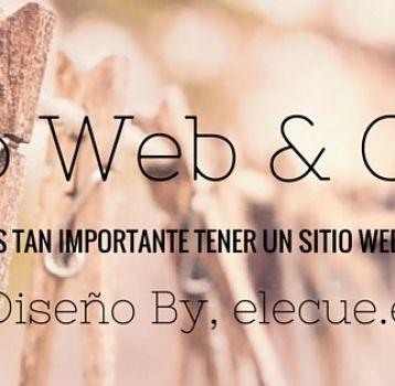¿PORQUÉ ES TAN IMPORTANTE TENER UN SITIO WEB HOY EN DÍA?