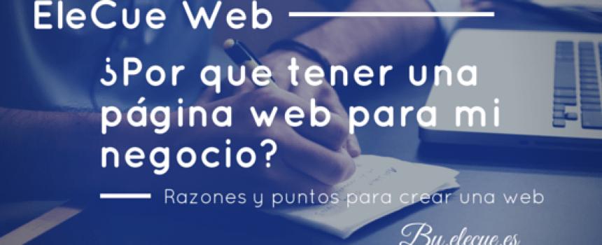 Razones y puntos para crear una web