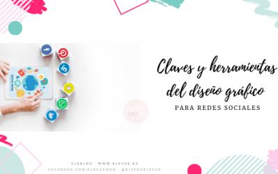 Claves y herramientas del diseño gráfico para redes sociales